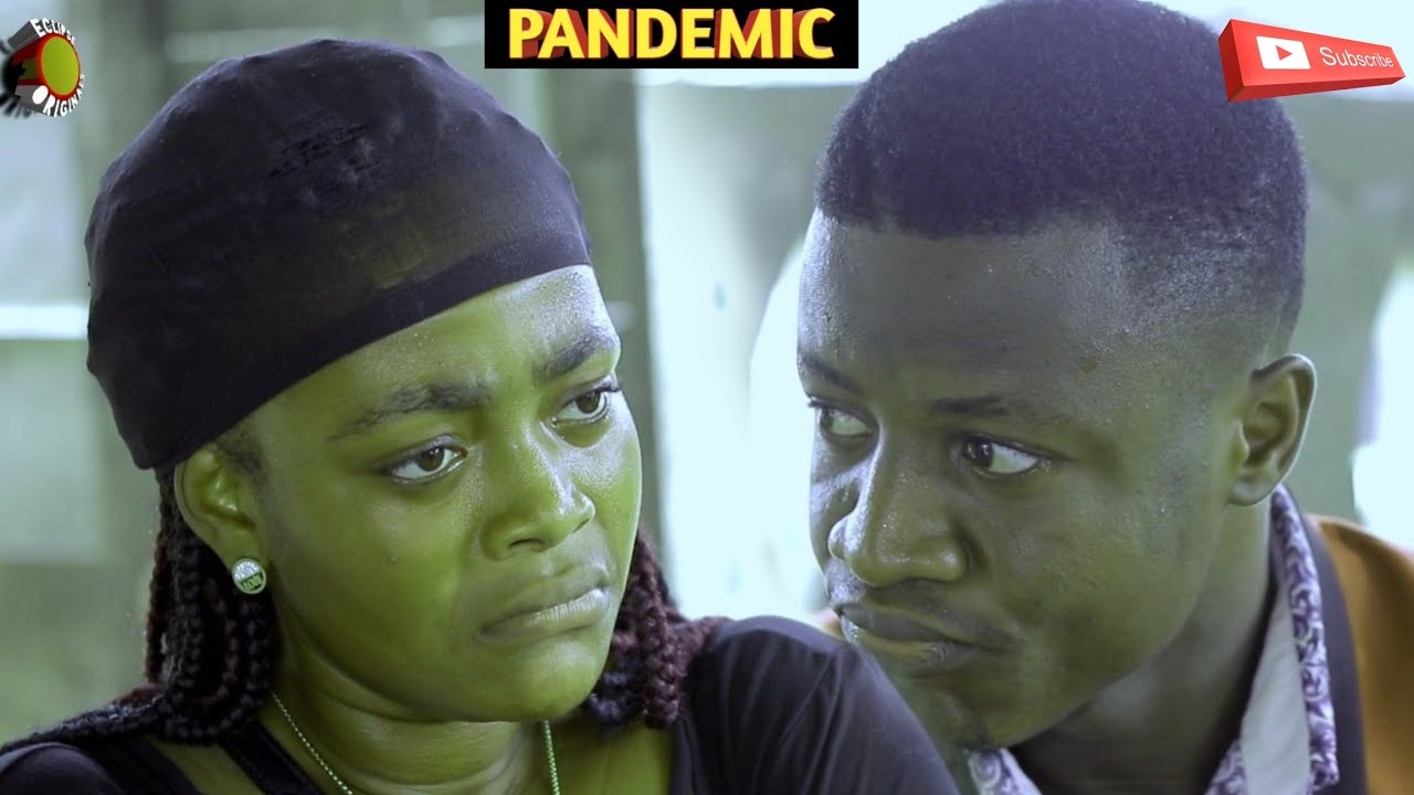 Download PANDEMIC (Eclipse Originals) 2021 Latest Nigerian Comedy