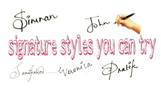 Signature styles you can try! Part-1