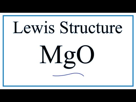 How To Draw The Lewis Dot Structure For MgO: (Magnesium Oxide)