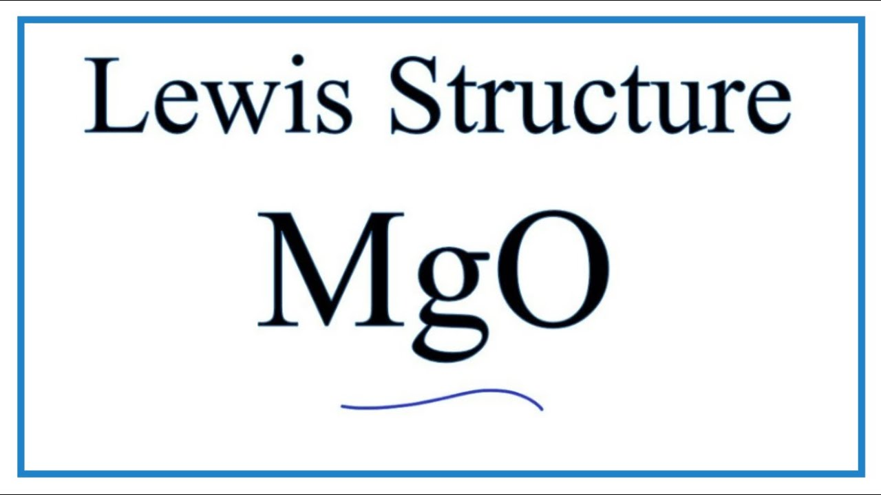 How To Draw The Lewis Dot Structure For Mgo   Magnesium