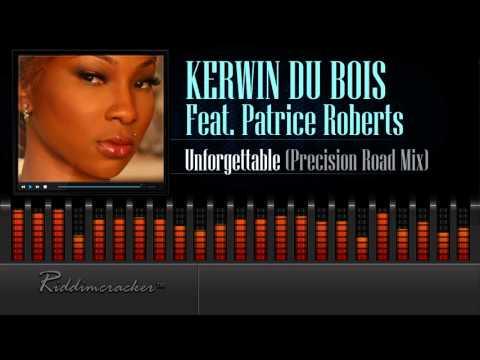 Kerwin Du Bois Feat. Patrice Roberts -...