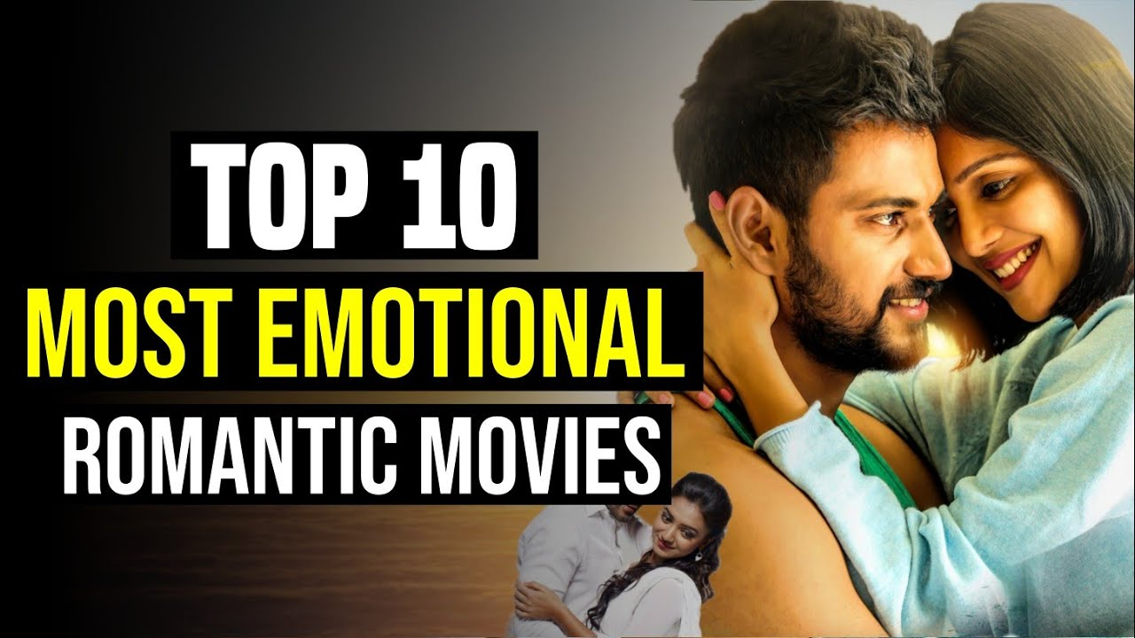 Download Top 10 Best Romantic South Indian Movies With Most Emotional Love Story   You Shouldn't Miss  