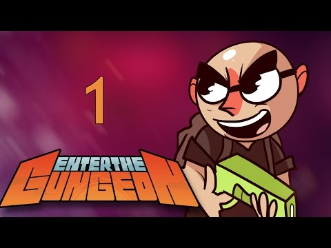 Enter the Gungeon - Northernlion Plays - Episode  1 [Isaac + Guns]!