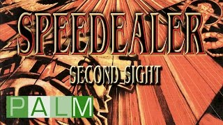 Watch Speedealer Second Sight video