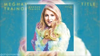 Meghan Trainor - Intro The Best Part (Audio) Video