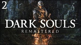 "Dark Souls Remastered: Part 2 - ""Called It"""