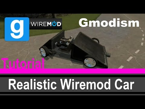 [Tutorial] Garry's Mod: Wiremod Car With Real Steering ✔