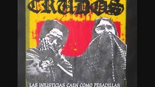 """Los Crudos -- Las Injusticias Caen Como Pesadillas 7"""""""