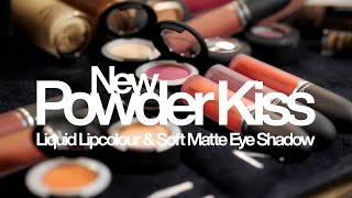 The NEW Powder Kiss Liquid Lipcolour & Soft Matte Eye Shadow | MAC Cosmetics