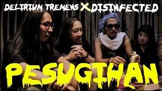 """Muncrat TV Pesugihan Eps.5 - DELIRIUM TREMENS x DISINFECTED """"Live & Interview"""""""