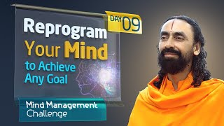 Reprogramming your Mind to Achieve Any Goal in Life - Mind Management Challenge Day 9