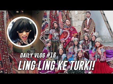 LING-LING NYAMPE TURKI | DAILYVLOG #16
