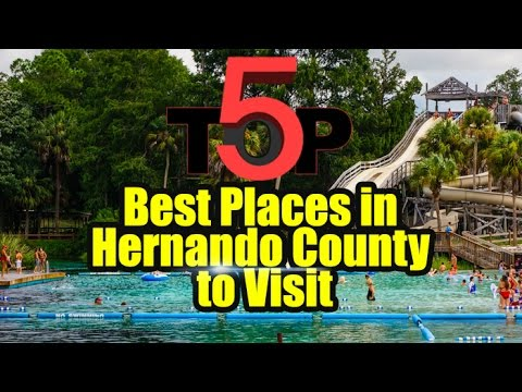 TOP 5 Best Places in Hernando County to Visit