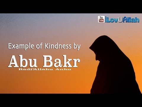 Example Of Kindness By Abu Bakr (ra)  ᴴᴰ | *Emotional Reminder*