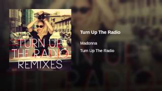 Turn Up The Radio (R3hab Remix)