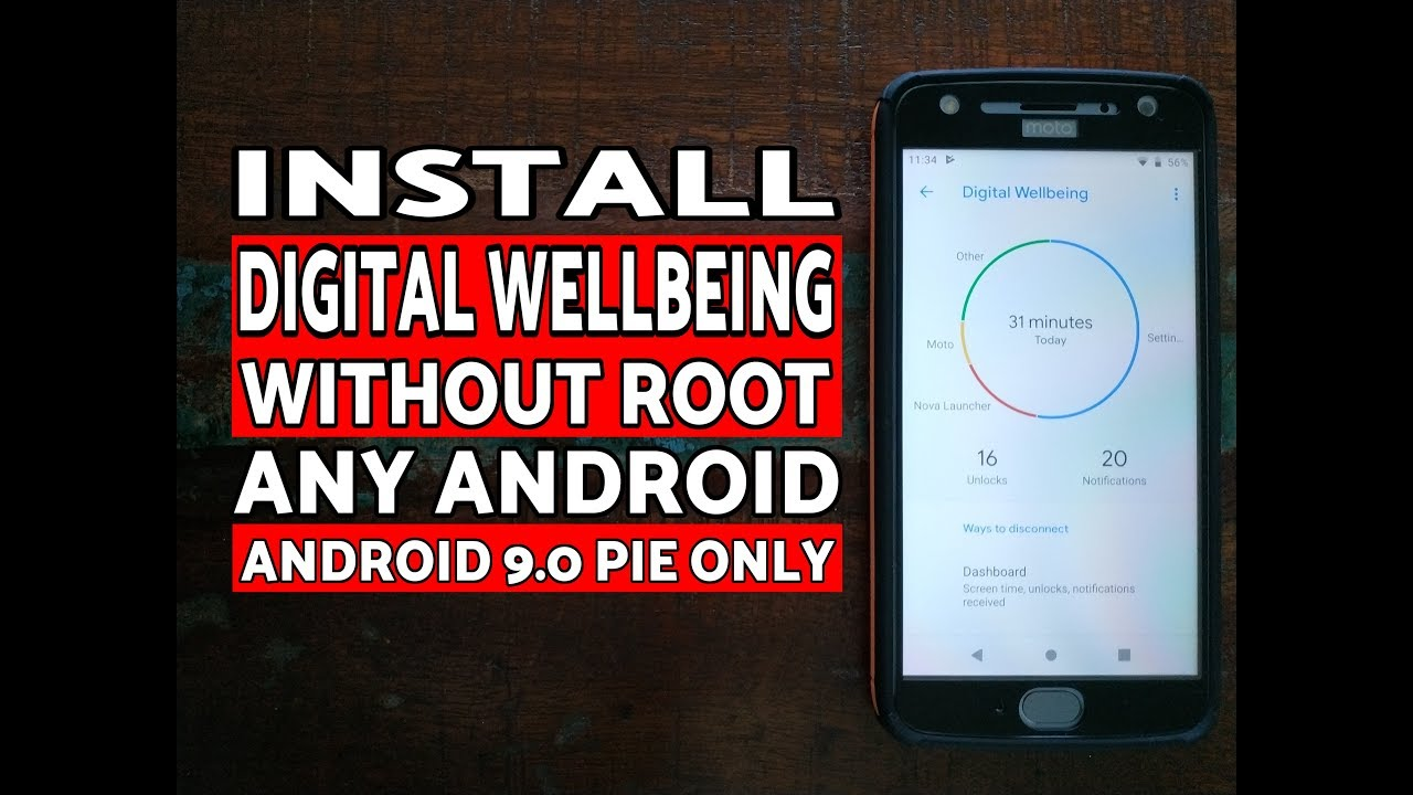 How to Install Digital Wellbeing Without Root (Android 9 0 Pie Only)
