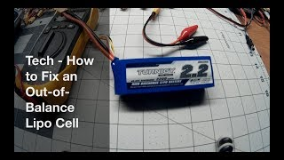 How to Fix an Out-of-Balance Lipo Cell [Tech]