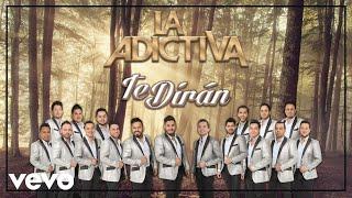 La Adictiva Banda San José de Mesillas - Te Dirán (Cover Audio)