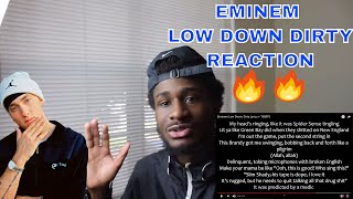 LOW DOWN, DIRTY - EMINEM   SLIM SHADY MAKES A RE-APPEARANCE!!   REACTION