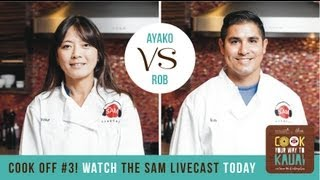 Cook Your Way to Kauai - Round 3: Ayako/Rob