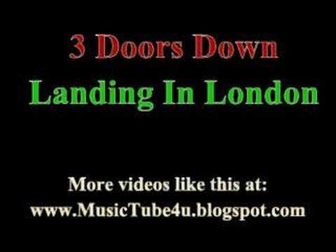 3 Doors Down- Landing in London lyrics - YouTube