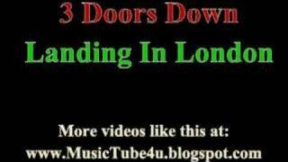 3 doors down landing in london lyrics music