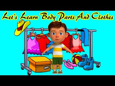 Let's  Learn Body Parts And Clothes   SL Kids TV