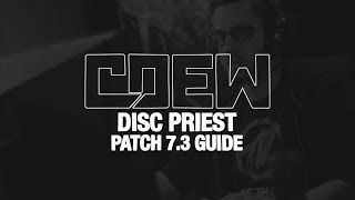 Discipline Priest PVP Guide with Cdew Method Reborn (World of Warcraft Legion Patch 7.3)