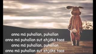 Janna - Anna Mä Puhallan (LYRICS)