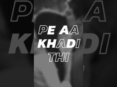 Aur Tum Aaye full screen status...tauseef khan