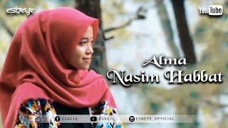 NASIM HABBAT cover by ALMA
