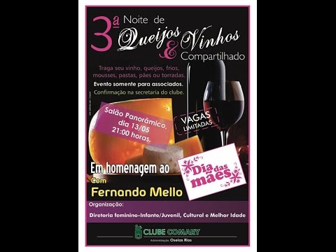 Programa Clube Comary Noite de Queijos e Vinhos