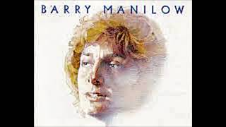 Barry Manilow ~ I Just Want To Be The One In Your Life  (1978 Release Original Record Version)