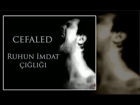 Cefaled - Ruhun İmdat Çığlığı (YENİ) / Lyric Video