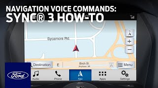 How to Use SYNC®3 With Navigation Voice Commands | SYNC 3 How-To | Ford