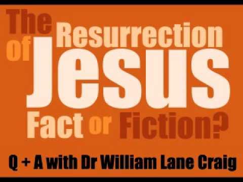 The Resurrection of Jesus - Dr William Lane Craig (Part 1)