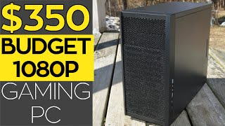 350 budget 1080p gaming pc   amd rx 460 2016
