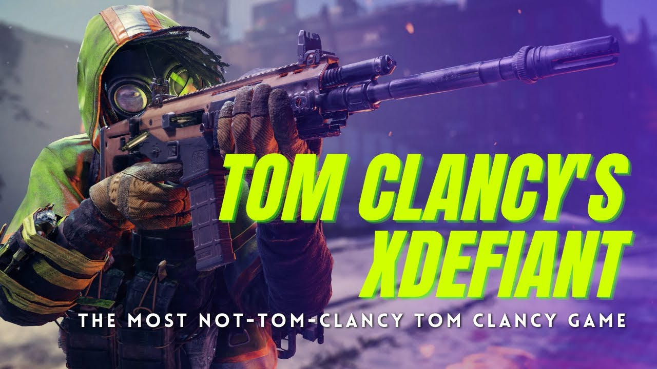 Tom Clancy's XDefiant - This Isn't a Tom Clancy Game... But I Don't Hate It