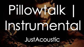 Video Pillowtalk - Zayn (Acoustic Instrumental) download MP3, 3GP, MP4, WEBM, AVI, FLV April 2018