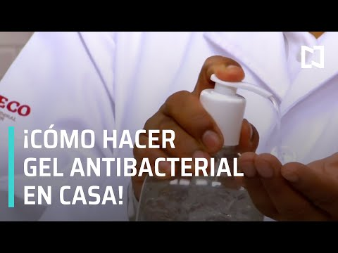 ¿Cómo hacer gel antibacterial casero? I Coronavirus en México - En Punto