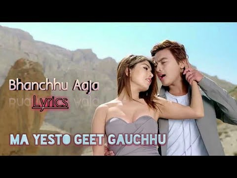 New Nepali Movie-2017/2074|| Bhanchhu Aaja Song Lyrics.