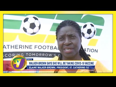 Jamaican Walker-Brown Says she will be Taking Covid-19 Vaccine   TVJ Sports