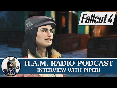 FALLOUT 4  with Piper, Courtney Ford  H.A.M. Radio Podcast 39