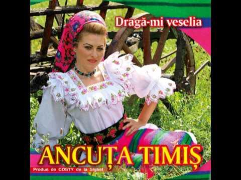 Ancuta Timis Maramures te-oi canta