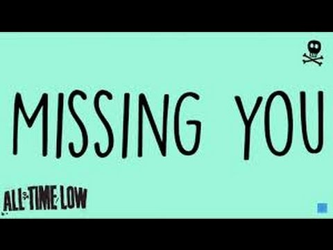 Missing You (In the Style of All Time Low) (Karaoke with Lyrics)