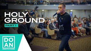 Holy Ground: Pt. 1 - #DOAN - Nathan Morris