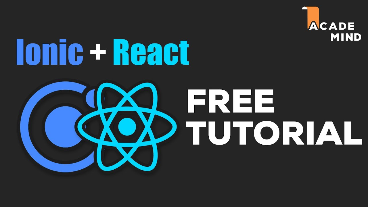 How to Build cross-platform applications with React.js and Ionic for Beginners