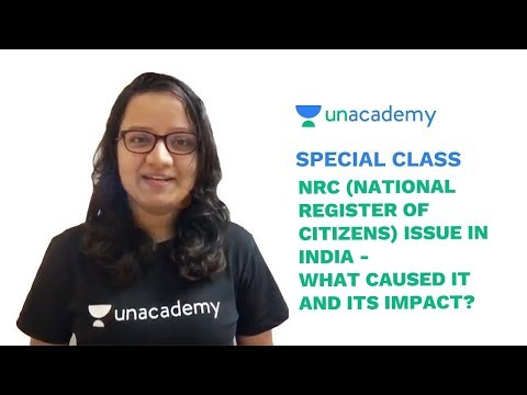 Special Class - NRC Issue - What caused National Register of Citizens and its Impact - Mohini Jain