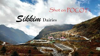 Sikkim Dairies| Shot On POCO F1| Travelogues