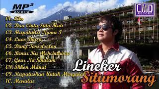 Lineker Situmorang Full Album..| Kumpulan Lagu Batak Terbaik 2020